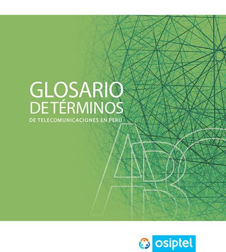 Glosario de términos de telecomunicaciones en el Perú