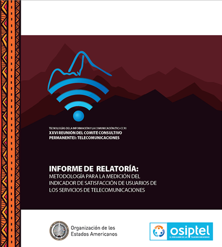 Informe de Relatoría: Metodología para la medición del indicador de satisfacción de usuario de los servicios de telecomunicaciones