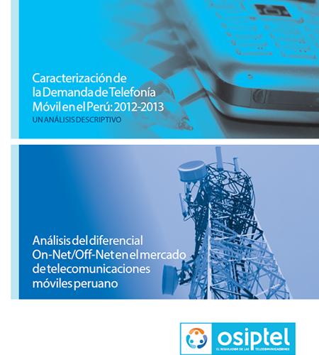 Caracterización de la Demanda de la Telefonía Móvil en el Perú 2012-2013